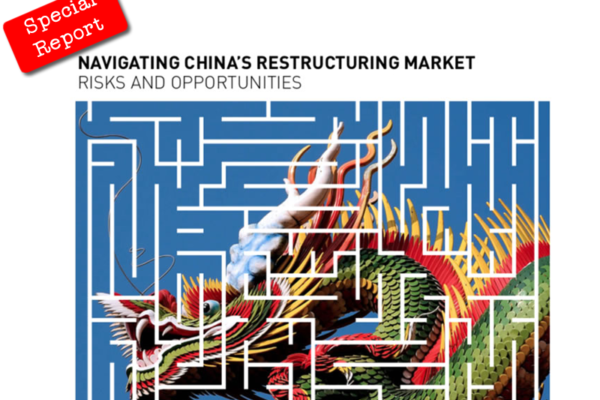 Special Report: Navigating China's Restructuring Market: Risks and Opportunities