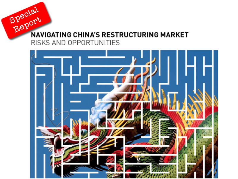 Special Report: Navigating China Restructuring Market: Risks and Opportunities